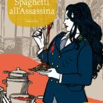Copertina Spaghetti all'Assassina