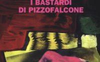 Copertina I Bastardi di Pizzofalcone