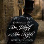 Copertina Lo strano caso del Dr. Jekyll e Mr. Hyde